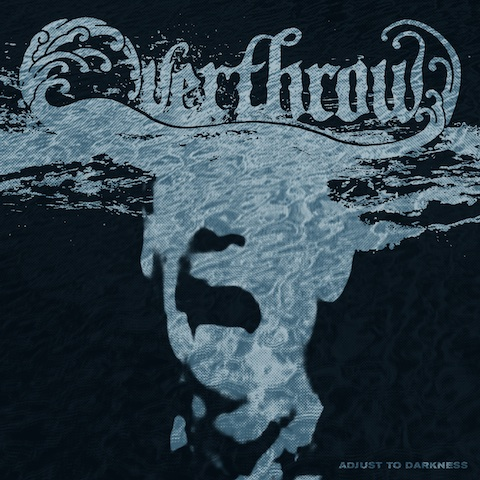 Overthrow_Adjust to Darkness_frontcover_web