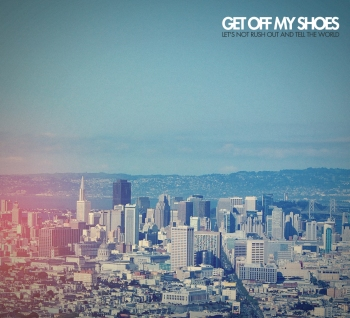 GET OFF MY SHOES EP COVER
