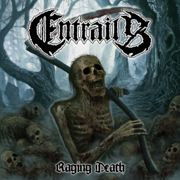 Entrails - Raging Death