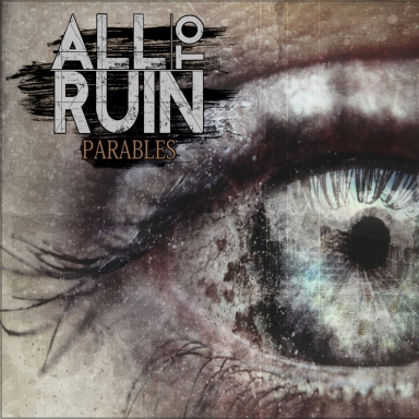 All To Ruin - Parables Cover Artwork