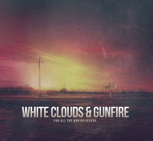 White Clouds & Gunfire Cover Artwork