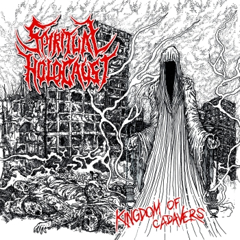 cover_spiritualholocaust_kingdomofcadavers_1000x1000