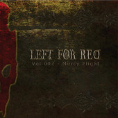 Left-For-Red-Vol-002-Mercy-Flight