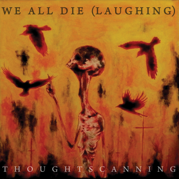 760137614821_TOX030_We-All-Die-(laughing)_Artwork_1400x1400-300