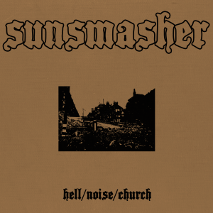 Sunsmasher - Hell-Noise-Church - cover
