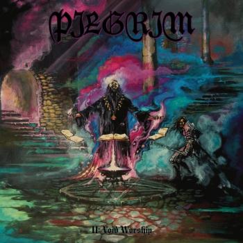 Pilgrim - Void Worship