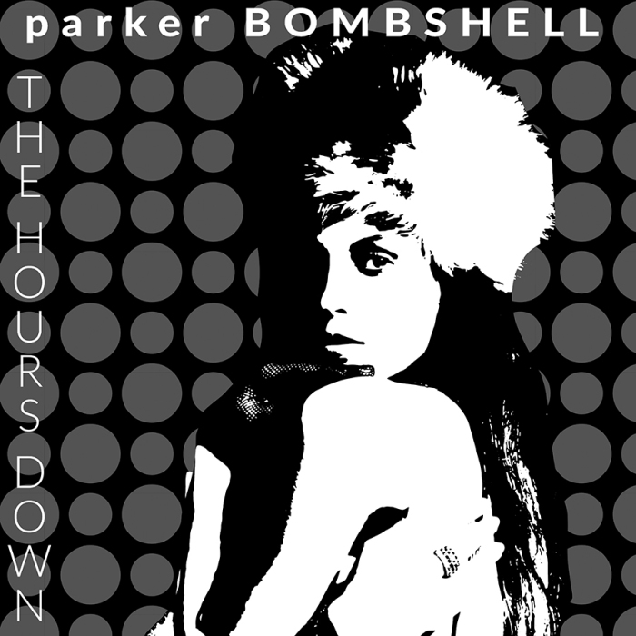 parker BOMBSHELL The Hours Down