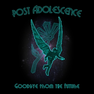 Post Adolescence - Goodbye from the Future Album Art