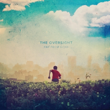 DIGITIAL theoversight_farfromgone_cover_final