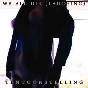 760137644422_TOX038_We-All-Die-(laughing)_Artwork_600x600