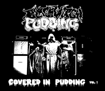 Blackwitch Pudding - Covered in Pudding (web)