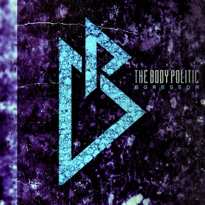 EP Cover - Body Politic - Egressor - 2014