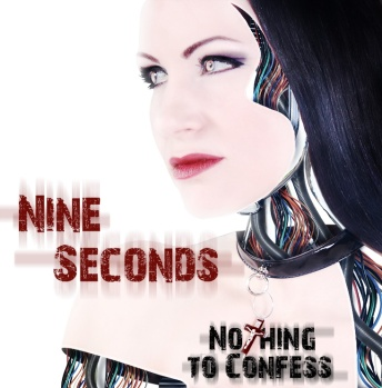 Nine Seconds - Nothing to confess
