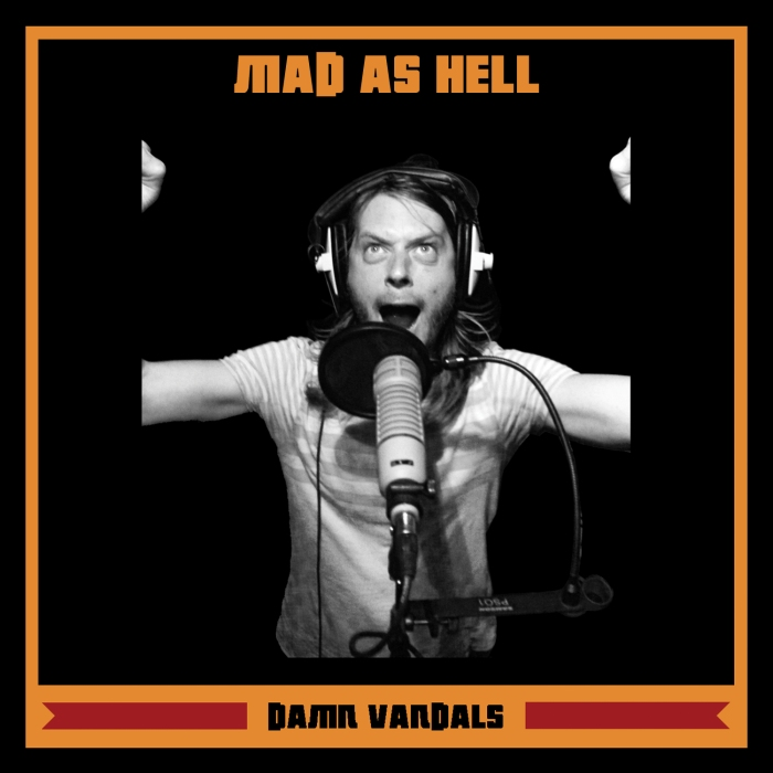 Coverart_Damn Vandals_Mad As Hell