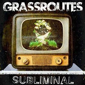 Grassroutes - Subliminal