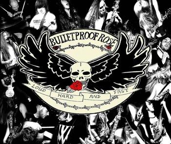 Bulletproof Rose Cover Art