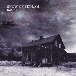 SHOW_OF_BEDLAM-Roont300x300