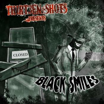 Thirteen Shots - Black Smiles- Cover_Reputation Radio/RingMaster Review