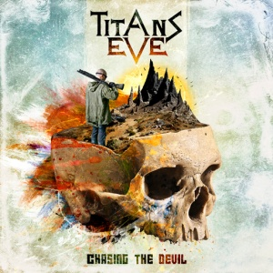 Titans Eve-Chasing The Devil_Reputation Radio/RingMaster Review