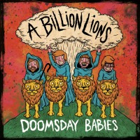 artworks-A Billion Lions - Doomsday Babies_RingMaster Review