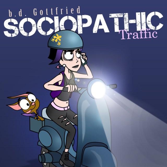 b.d Gottfried - Sociopathic Traffic artwork_RingMaster Review