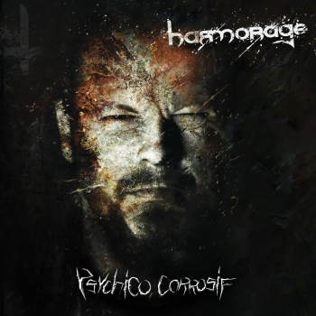 Harmorage - Psychico Corrosif - 2015_RingMaster Review