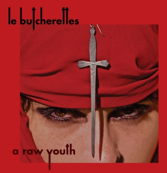 Le Butcherettes A Raw Youth Cover_RingMaster Review