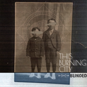 This Burning City - Blinded_RingMaster Reviewcover