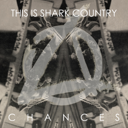 This_Is_Shark_Country_-_Chances_Artwork.jpg_RingMaster Review