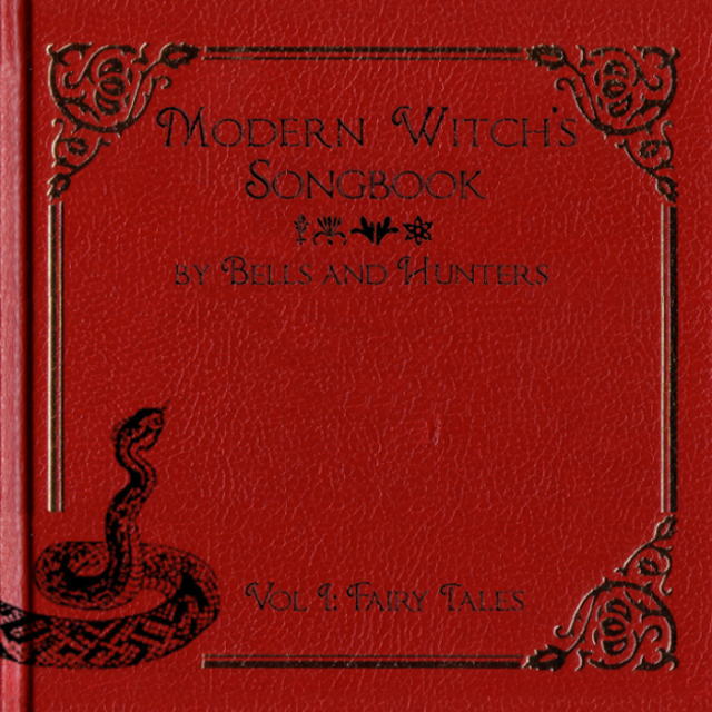 Bells and Hunters - Modern Witch's Songbook Vol I- Fairy Tales - cover_RingMaster Review