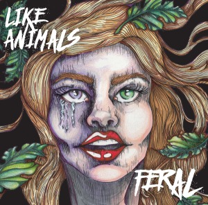 EP Cover - Like Animals - Feral_RingMaster Review