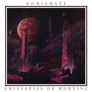 Dominhate-EmissariesofMorning_RingMasterReview