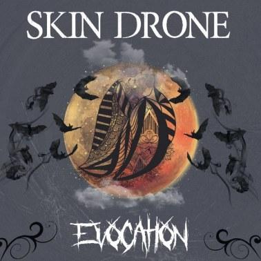 Skin Drone - Evocation _RingMasterReview