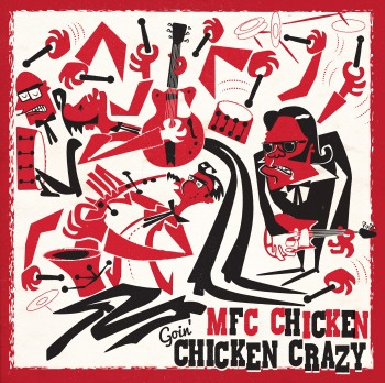 mfc-chicken-goin-chicken-_RingMasterReviewcrazy-lp-cover-please-add-artwork-credit-chris-moore