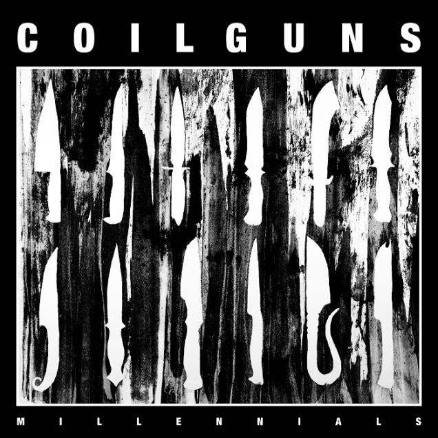 Coilguns - Millennials (https://coilguns.bandcamp.com/)