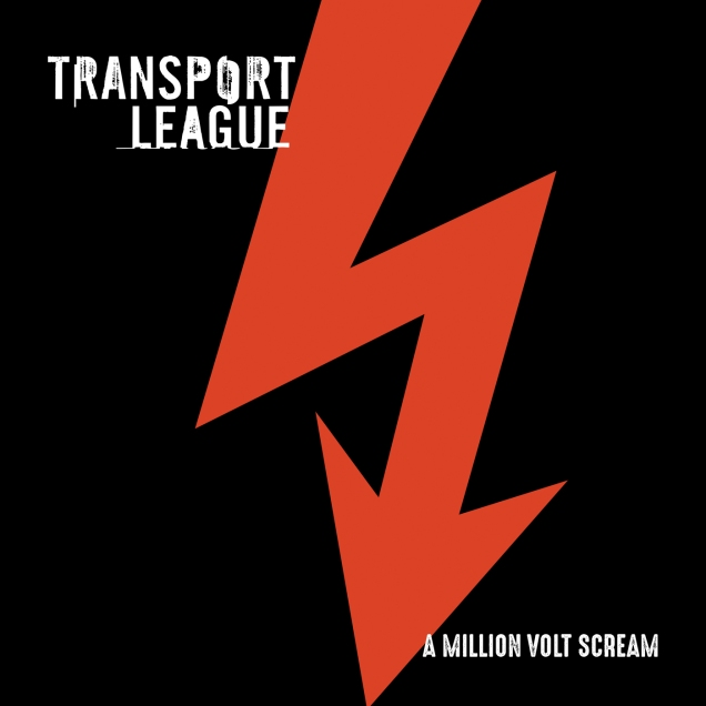 Transport League – A Million Volt Scream (https://www.facebook.com/transportleague/)