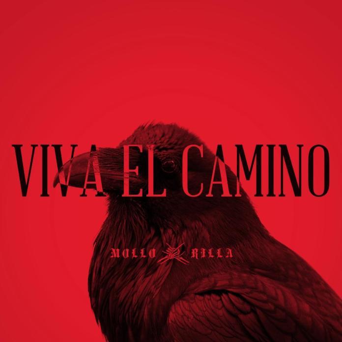 Mollo Rilla - Viva El Camino