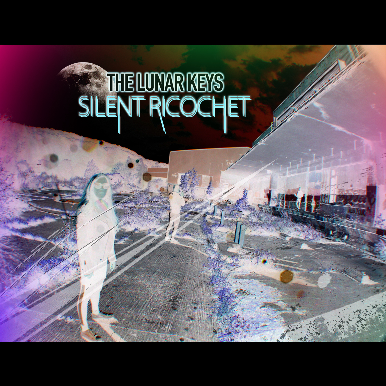 01 - The Lunar Keys - Silent Ricochet - Cover square