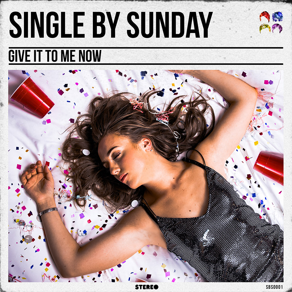 Single By Sunday - Give it to me now_RingMasterReview